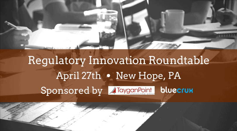 Regulatory innovation roundtable sponsored by Tayganpoint & Bluecrux
